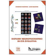 Disturbi neuropsichiatrici in età evolutiva