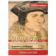 Novena a San Tommaso Moro. Preghiere e meditazioni in preparazione al giorno della sua memoria