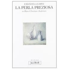 Perla preziosa in Hans Christian Andersen (La)