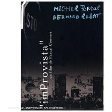 Portal Michel, Lugat Bernard - Improvista Un Film De Pascal Convert