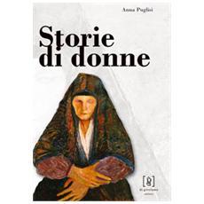 Storie di donne. Antonietta Renda, Giovanna Terranova, Camilla Giaccone