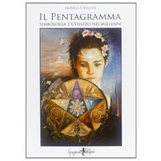 Il pentagramma. Simbologia e utilizzo nei millenni