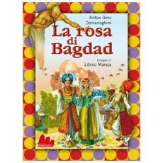 Anton Gino Domeneghini - Rosa Di Bagdad (La) (Dvd+Libro)