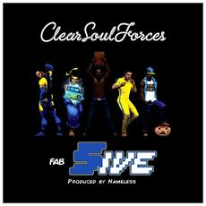 Clear Soul Forces - Fab Five (Produced By Nameless) (2 Lp)