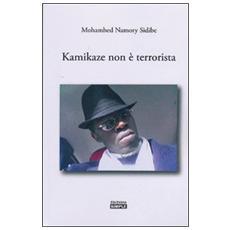 Kamikaze non è terrorista
