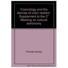 Cosmology and the demise of color realism. Supplement to the 2° Meeting on cultural astronomy