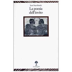 La poesia dell'invito. Conferenza tenuta al museo Jenisch di Vevey il 31 ottobre 2000