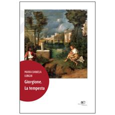 Giorgione. La tempesta