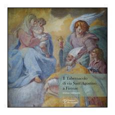 Il tabernacolo di via Sant'Agostino a Firenze. Studio e restauro
