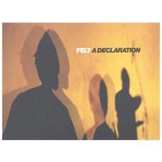 Felt - Declaration