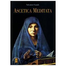 Ascetica meditata