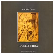 Carlo Erba. Opere su carta. 1907-1917