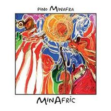Pino Minafra - Minafric
