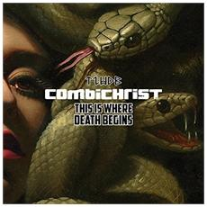 Combichrist - This Is Where Death Begins (2 Cd)