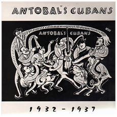 Antobal's Cubans - 1932 1937