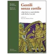 Gentili senza cortile. «Atei forti» e «atei deboli» nella Sicilia centrale