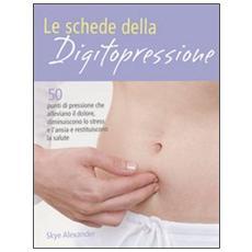Le schede della digitopressione