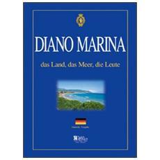 Diano Marino. Das land, das meer, das leute