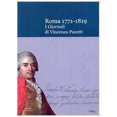 Roma 1771-1819. I Giornali di Vincenzo Pacetti