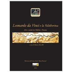 Leonardo da Vinci e la Valtiberina