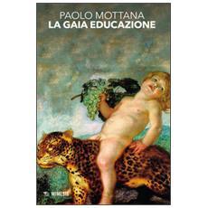 Gaia educazione (La)