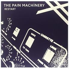 Pain Machinery (The) - Restart