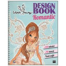 Design book romantic. Winx Fairy Couture. Con adesivi