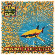 Blend Mishkin & Roots Evolution - Survival Of The Fittest