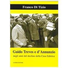 Guido Treves e d'Annunzio negli anni del declino della casa editrice