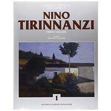 Nino Tirinnanzi. Catalogo generale