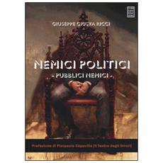 Nemici politici, pubblici nemici
