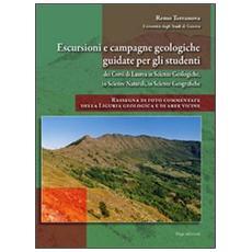 Escursioni e campagne geologiche guidate per gli studenti dei corsi di laurea in scienze geologiche, in scienze naturali e in scienze geografiche
