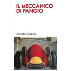 Il meccanico di Fangio