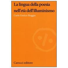 La lingua della poesia nell'età dell'illuminismo