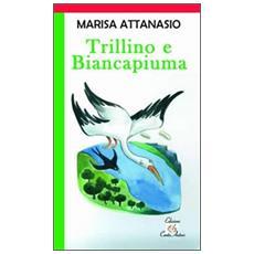 Trillino e Biancapiuma