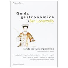 Guida gastronomica di San Lorenzello. Taralli, olio extravergine d'oliva