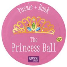 The Princess Ball. Ediz. A Colori. Con Puzzle