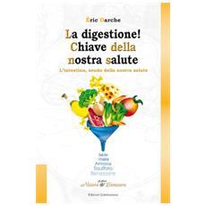 La digestione. Chiave della nostra salute