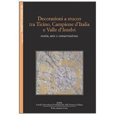 Decorazioni a stucco tra Ticino, Campione d'Italia e Valle d'Intelvi: storia e conservazione