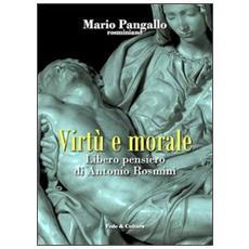 Virtù e morale. Libero pensiero di Antonio Rosmini