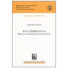 Eco simbolica. Riflessioni metodologiche sul potere politico