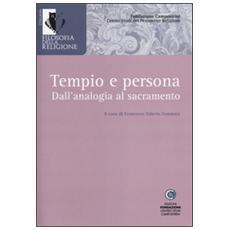 Tempio e persona. Dall'analogia al sacramento