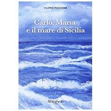 Carlo, Maria e il mare di Sicilia