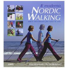Il moderno nordic walking in movimento per tutta la vita