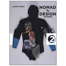 Nomad + design. Fenomeni. Vol. 2