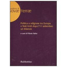 Politica e religione tra Europa e Stati Uniti dopo l'11 settembre: un bilancio