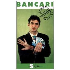 Bancari. Quelli con 18 mensilit�