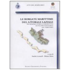 Le borgate marittime del litorale laziale. Tra memoria storica e prospettive di sviluppo sostenibile del territorio