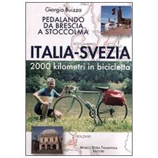 Italia-Svezia. 2000 km in bicicletta. Pedalando da Brescia a Stoccolma