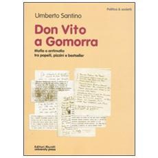 Don Vito a Gomorra. Mafia e antimafia tra papelli, pizzini e bestseller